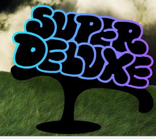 superdeluxe